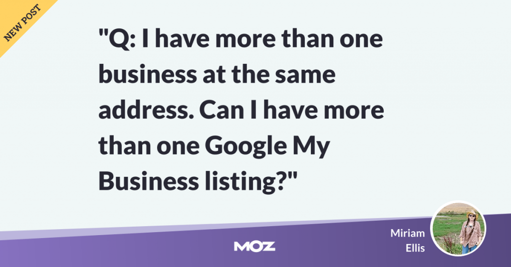 Google My Business: FAQ for Multiple Businesses at the Same Address