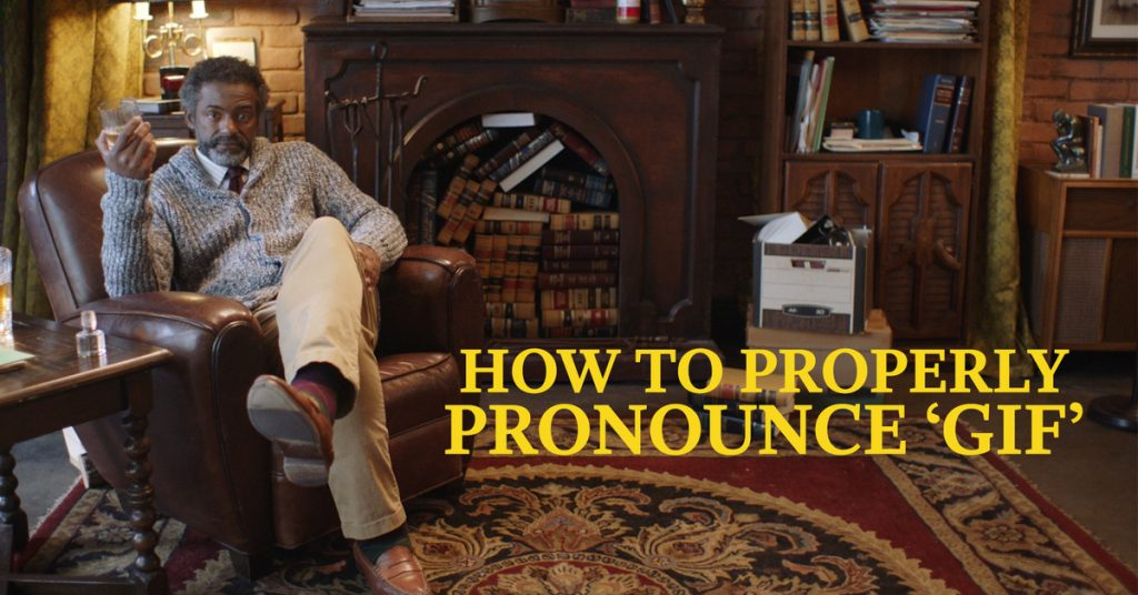 How To Correctly Pronounce 'GIF'