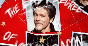 Get Out Your Headphones, 'The Last Degree Of Kevin Bacon' Is Here